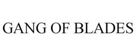 GANG OF BLADES