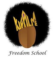 KIFALME FREEDOM SCHOOL