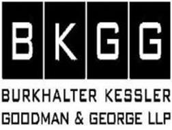 BKGG BURKHALTER KESSLER GOODMAN & GEORGE LLP