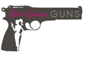 GIRL'S GUIDE TO GUNS