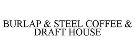 BURLAP & STEEL COFFEE & DRAFT HOUSE