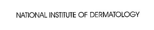 NATIONAL INSTITUTE OF DERMATOLOGY
