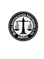 BURN ADVOCATES NETWORK LTD. MMVII