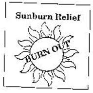SUNBURN RELIEF BURN OUT