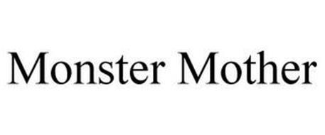 MONSTER MOTHER