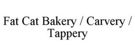 FAT CAT BAKERY / CARVERY / TAPPERY