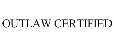 OUTLAW CERTIFIED