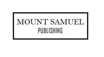 MOUNT SAMUEL PUBLISHING