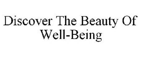 DISCOVER THE BEAUTY OF WELL-BEING