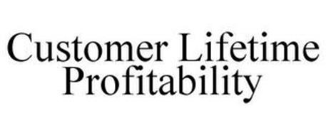 CUSTOMER LIFETIME PROFITABILITY