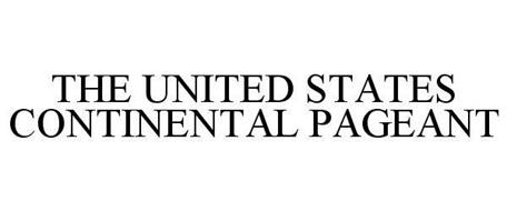 THE UNITED STATES CONTINENTAL PAGEANT