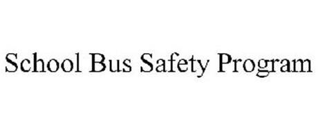 SCHOOL BUS SAFETY PROGRAM