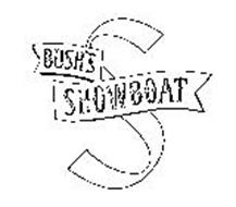 BUSH'S SHOWBOAT S