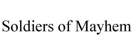 SOLDIERS OF MAYHEM