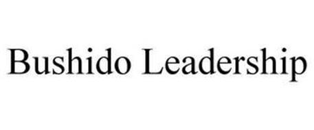 BUSHIDO LEADERSHIP