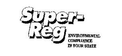 SUPER-REG ENVIRONMENTAL COMPLIANCE IN YOUR STATE