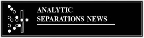 ANALYTIC SEPARATIONS NEWS