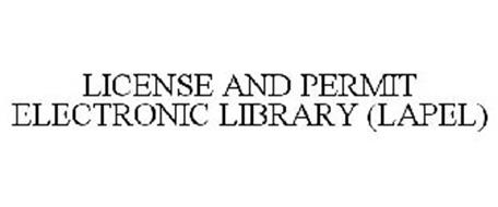 LICENSE AND PERMIT ELECTRONIC ONLINE LIBRARY (LAPEL)