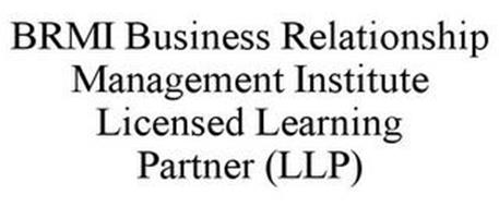 BRMI BUSINESS RELATIONSHIP MANAGEMENT INSTITUTE LICENSED LEARNING PARTNER (LLP)