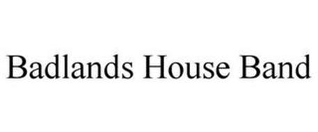 BADLANDS HOUSE BAND