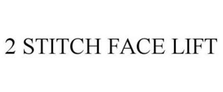 2 STITCH FACE LIFT