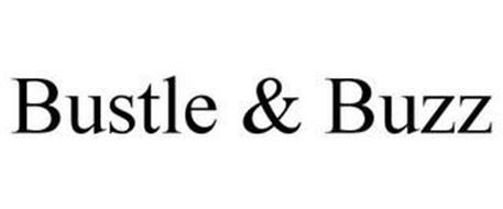BUSTLE & BUZZ