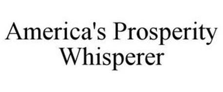 AMERICA'S PROSPERITY WHISPERER