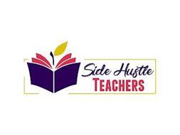 SIDE HUSTLE TEACHERS