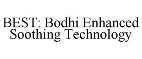 BEST: BODHI ENHANCED SOOTHING TECHNOLOGY
