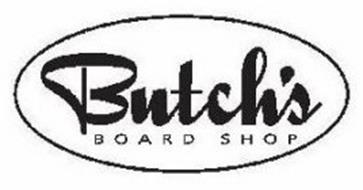 BUTCH'S BOARD SHOP