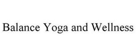 BALANCE YOGA AND WELLNESS