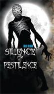 REEL RESCUE SILENCE OF PESTILENCE