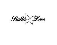 BUTTA LOVE