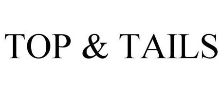 TOP & TAILS
