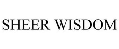 SHEER WISDOM