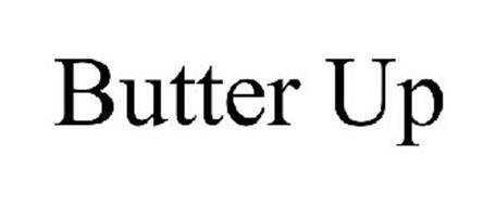 BUTTER UP