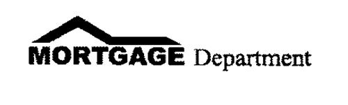 MORTGAGE DEPARTMENT