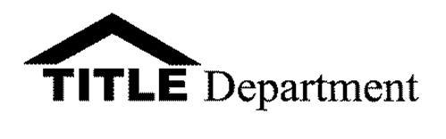 TITLE DEPARTMENT