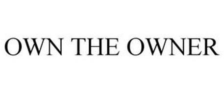OWN THE OWNER