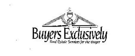 BUYERS EXCLUSIVELY REAL ESTATE SERVICES FOR THE BUYER