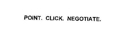 POINT. CLICK. NEGOTIATE.