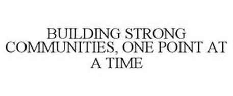 BUILDING STRONG COMMUNITIES, ONE POINT AT A TIME