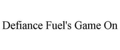 DEFIANCE FUEL'S GAME ON