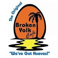 "THE ORIGINAL BROKEN YOLK CAFÉ ""WE'VE GOT HUEVOS!"""