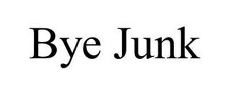 BYE JUNK