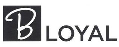 B LOYAL