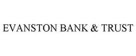 EVANSTON BANK & TRUST