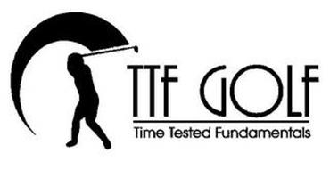 TTF GOLF TIME TESTED FUNDAMENTALS
