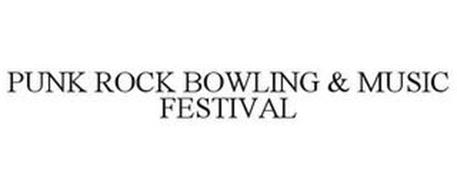 PUNK ROCK BOWLING & MUSIC FESTIVAL