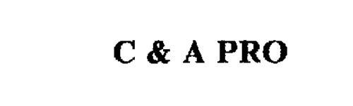 C & A PRO
